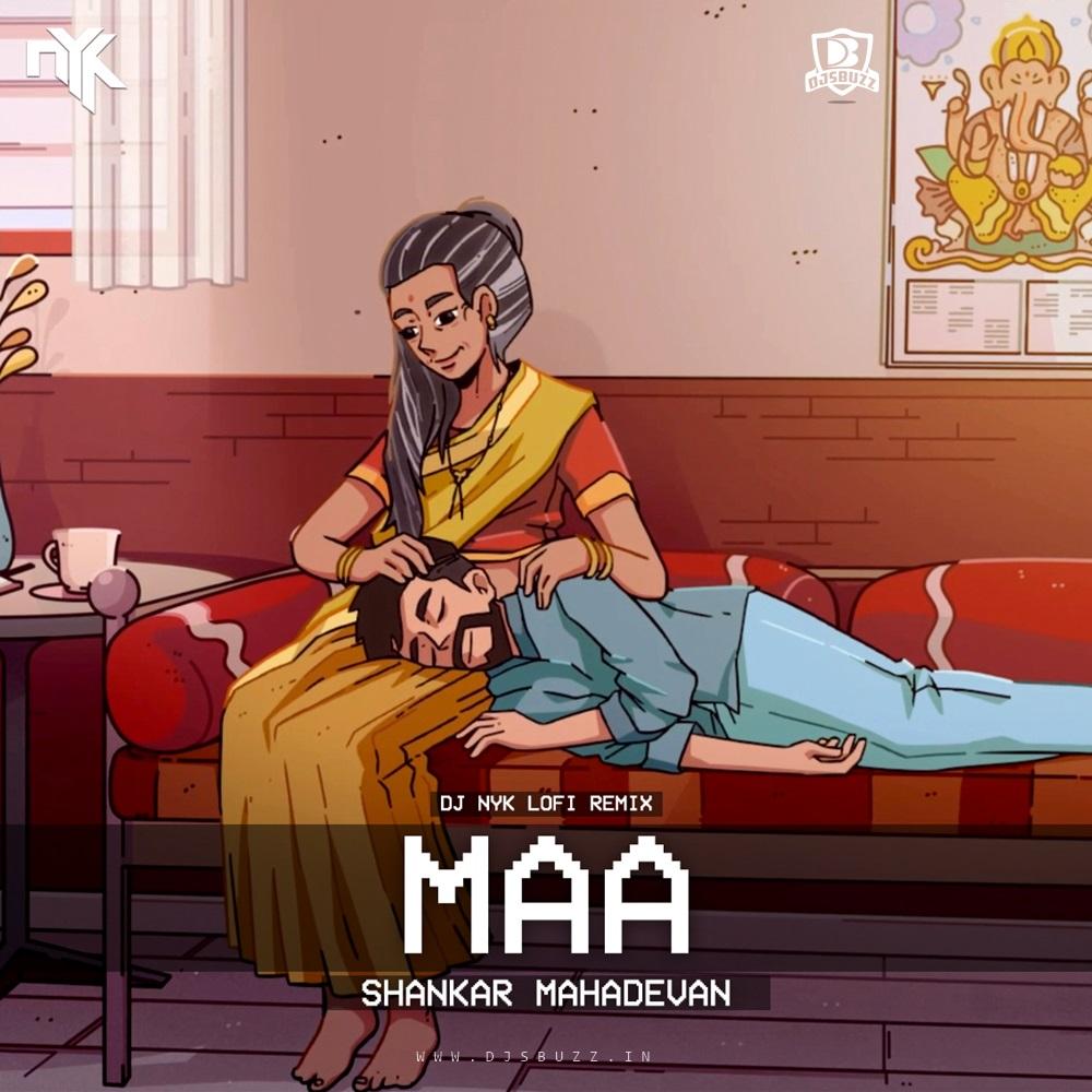 Maa – DJ NYK (Lofi Remix)