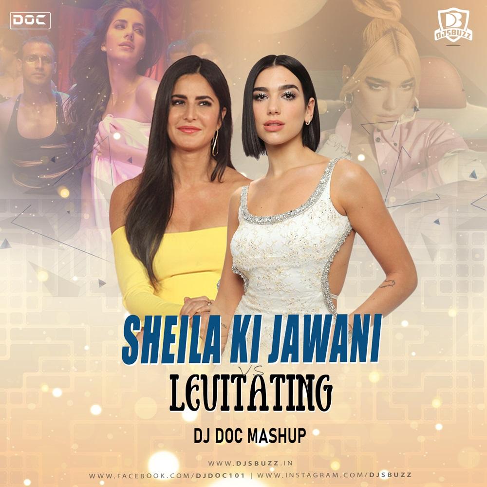 Sheila ki Jawani vs Levatating – DJ Doc Mashup