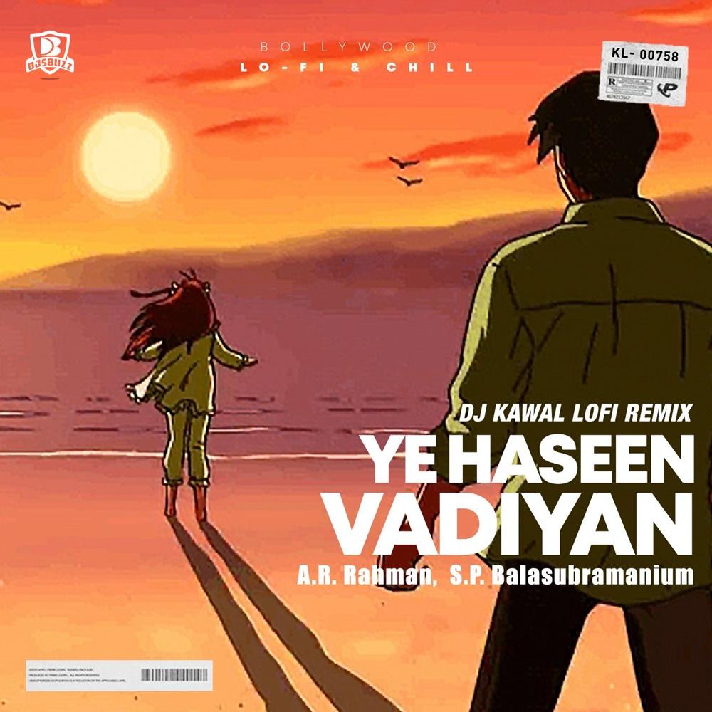 Yeh Haseen Vadiyan – (DJ Kawal LoFI Remix)